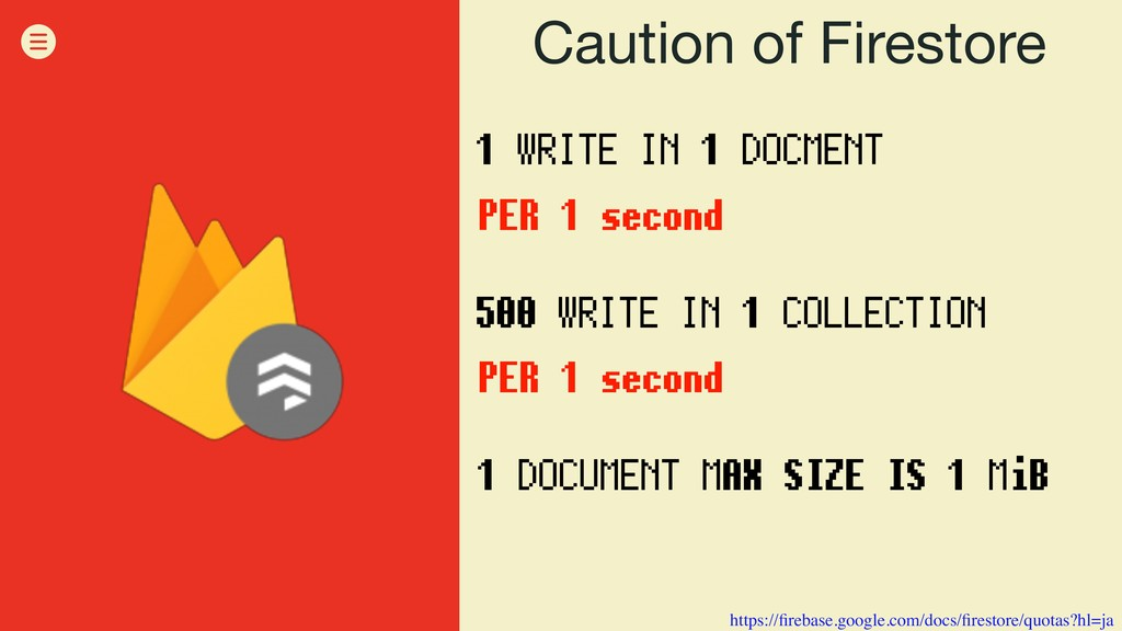 Caution of Firestore 1 WRITE IN 1 DOCMENT PER 1...
