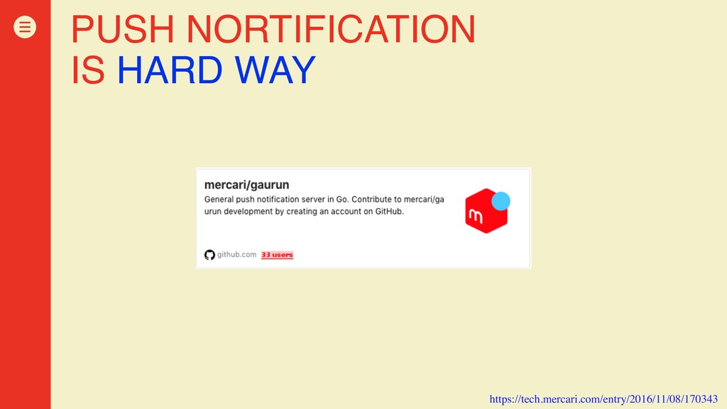 PUSH NORTIFICATION IS HARD WAY https://tech.mer...