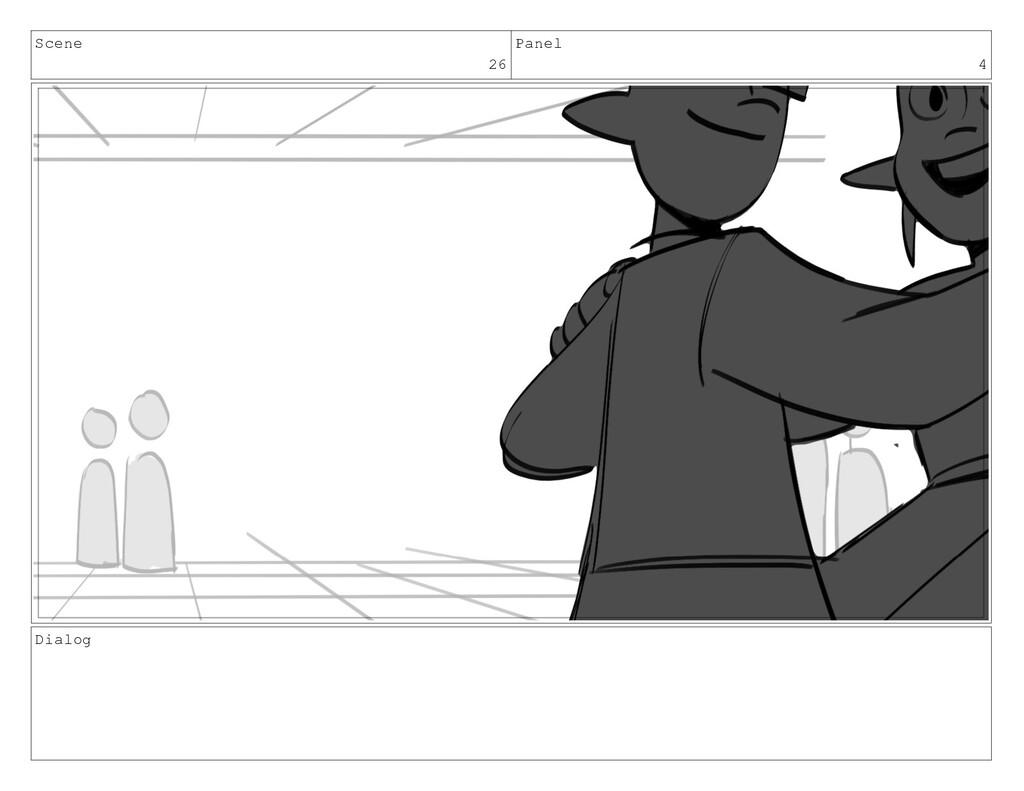 Scene 26 Panel 4 Dialog