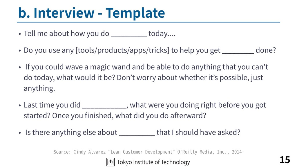 b. Interview - Template • Tell me about how you...