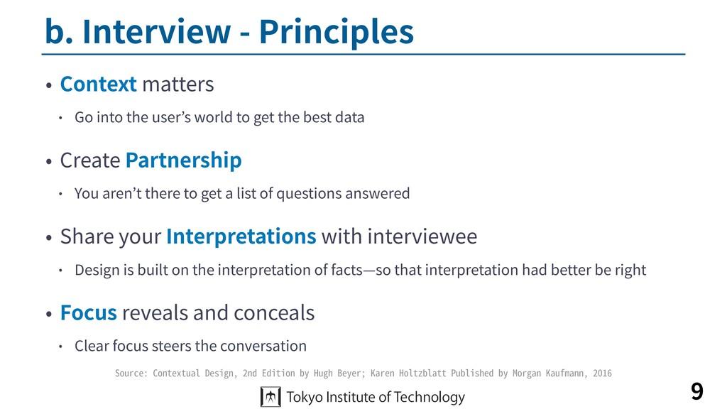 b. Interview - Principles • Context matters • G...