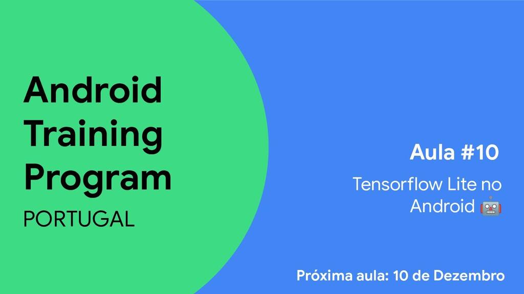 Android Training Program PORTUGAL Aula #10 Tens...