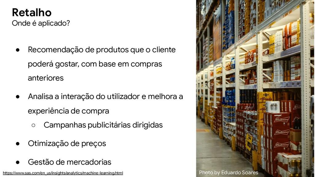 ● Recomendação de produtos que o cliente poderá...