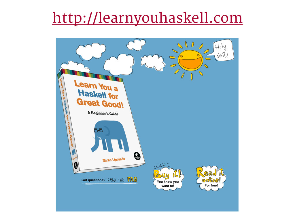 http://learnyouhaskell.com