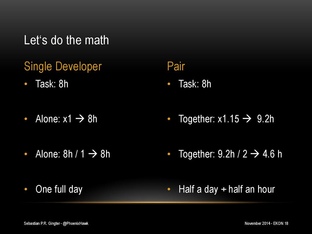 • Task: 8h • Together: x1.15 à 9.2h • Toget...