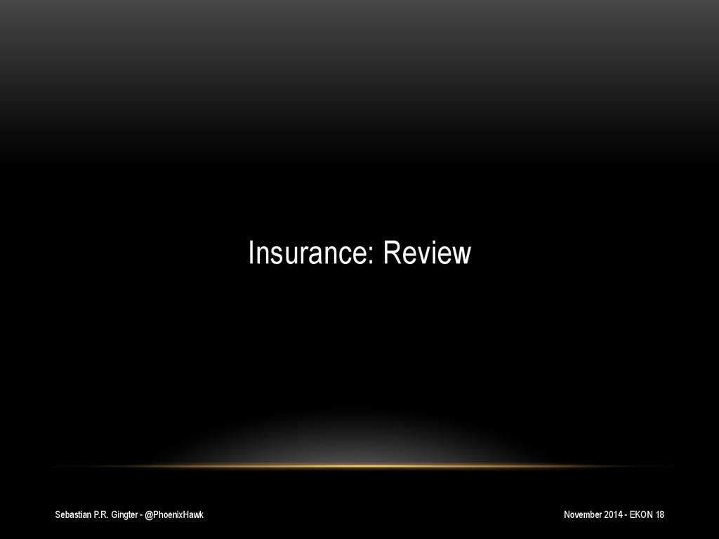Sebastian P.R. Gingter - @PhoenixHawk Insurance...