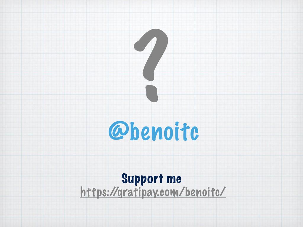 ? @benoitc Support me https:/ /gratipay.com/ben...
