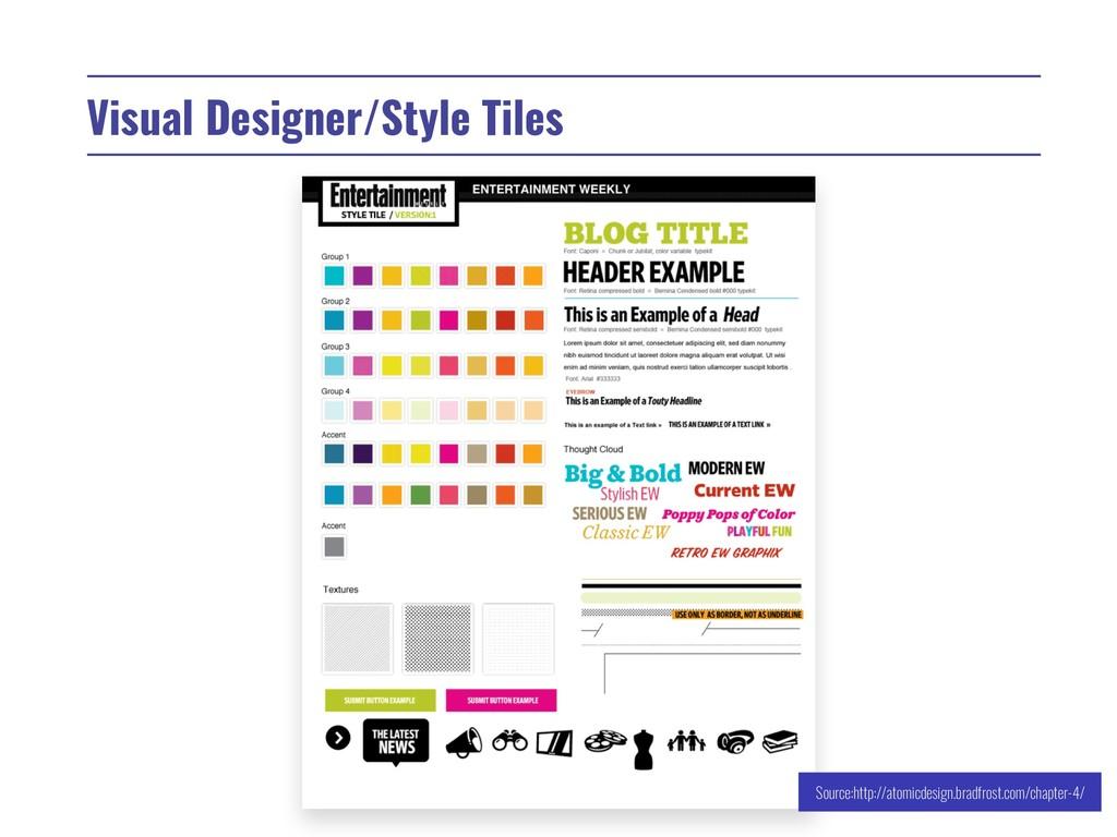 Visual Designer/Style Tiles Source:http://atomi...