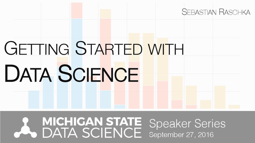 GETTING STARTED WITH ! DATA SCIENCE Speaker Se...
