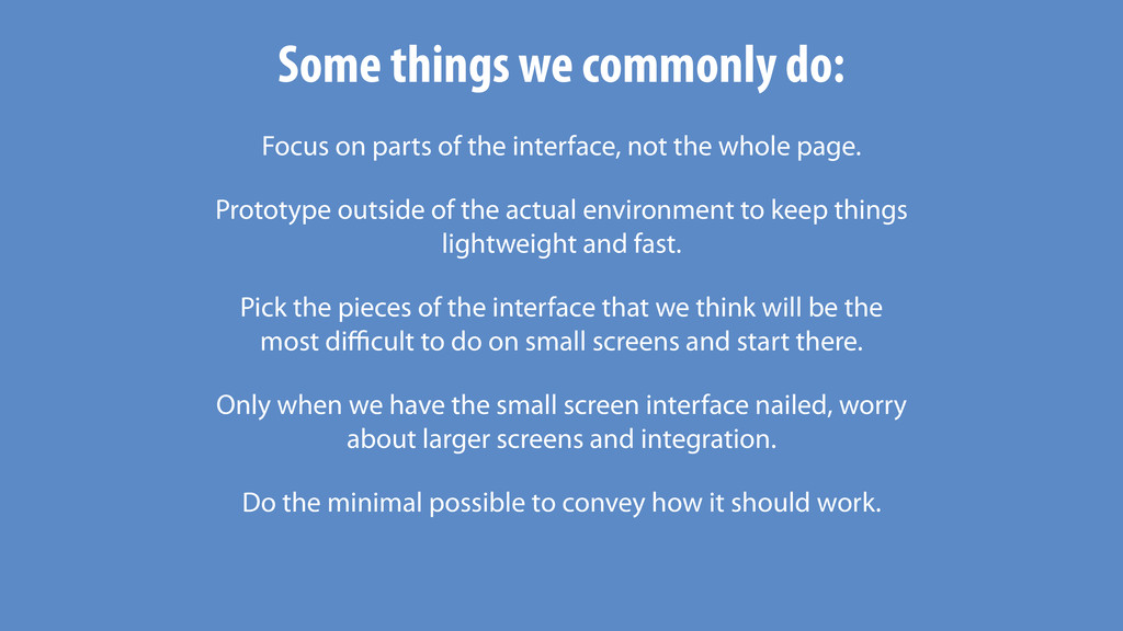 Some things we commonly do: Focus on parts of t...