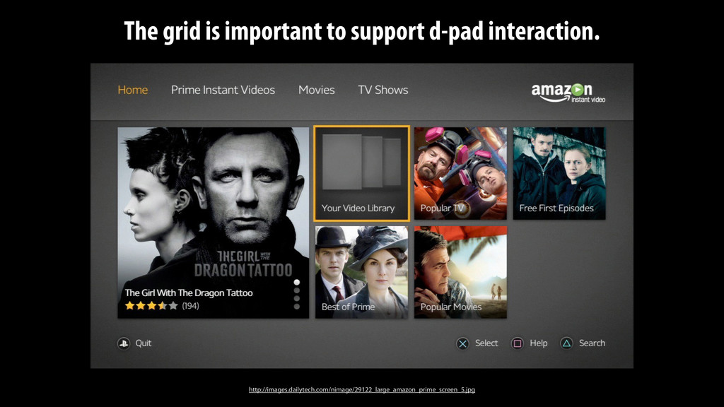 The grid is important to support d-pad interact...
