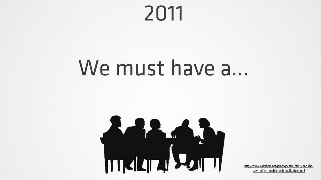 2011 We must have a... http://www.slideshare.ne...