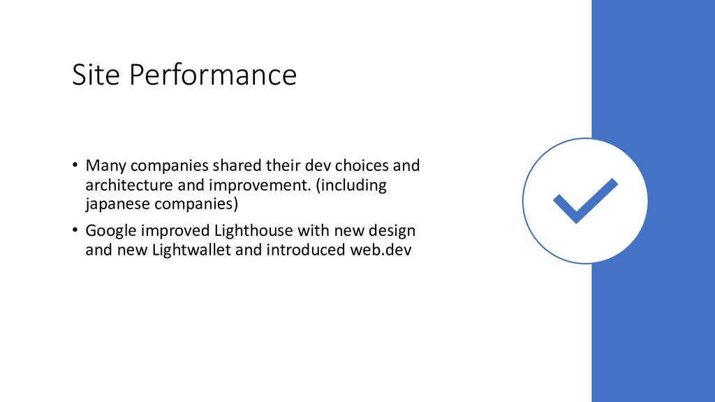 Site Performance • Many companies shared their ...