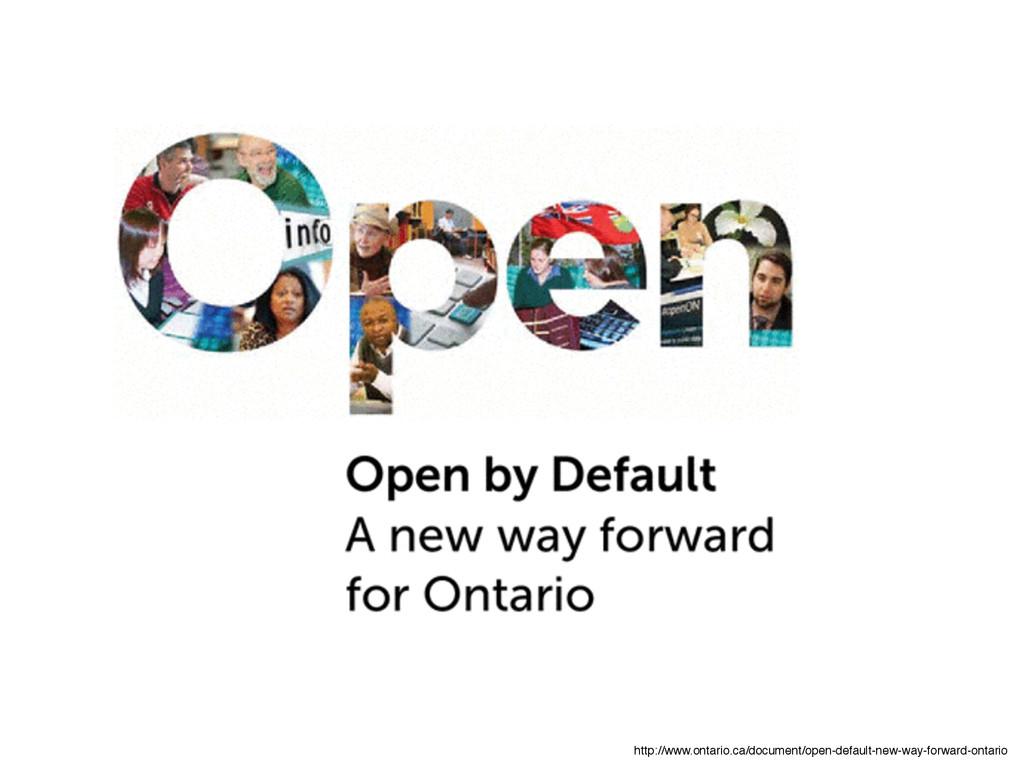 http://www.ontario.ca/document/open-default-new...