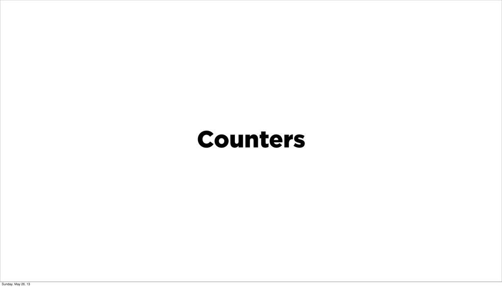 Counters Sunday, May 26, 13