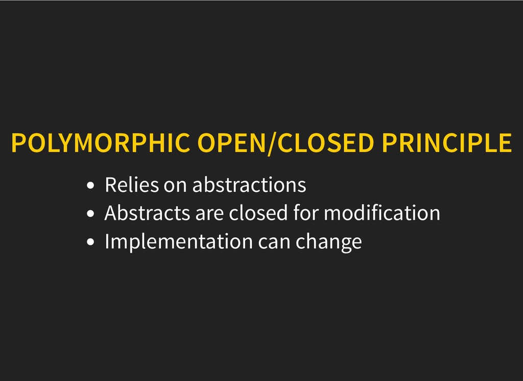 POLYMORPHIC OPEN/CLOSED PRINCIPLE POLYMORPHIC O...