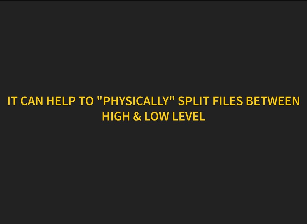"IT CAN HELP TO ""PHYSICALLY"" SPLIT FILES BETWEEN..."