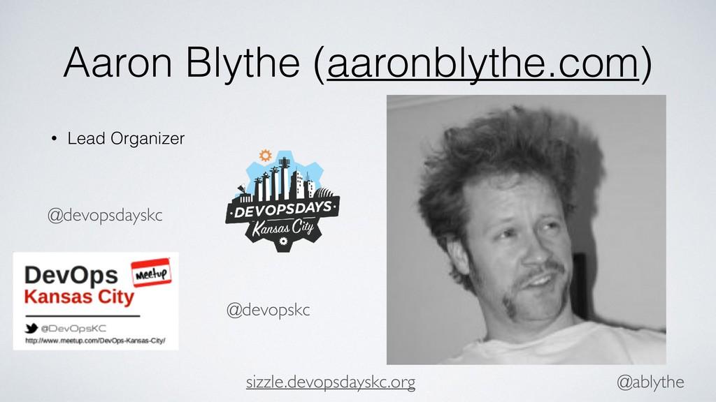 @ablythe Aaron Blythe (aaronblythe.com) • Lead ...