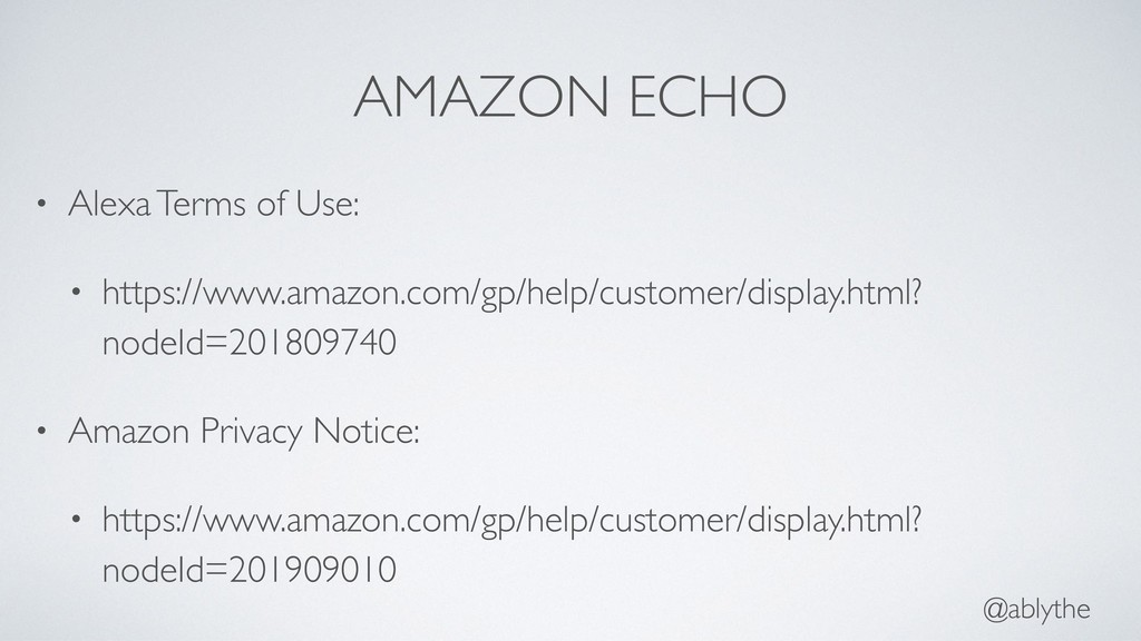 @ablythe AMAZON ECHO • Alexa Terms of Use: • ht...