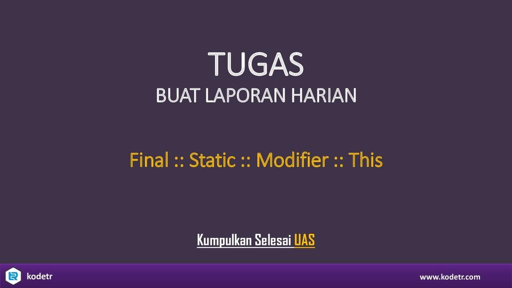www.kodetr.com kodetr TUGAS BUAT LAPORAN HARIAN...