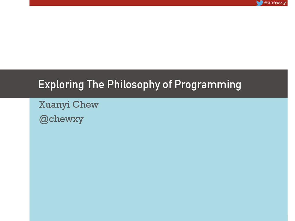 @chewxy Exploring The Philosophy of Programmin...