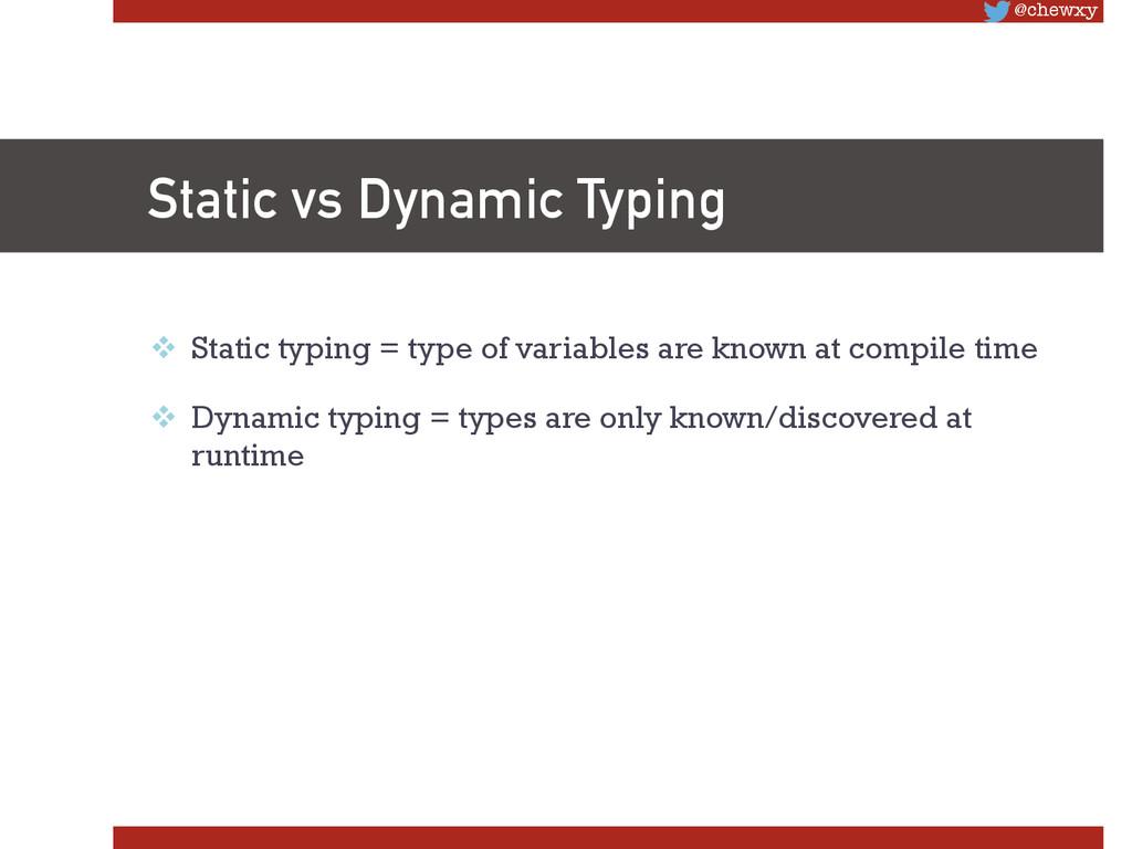 @chewxy Static vs Dynamic Typing v Static ty...