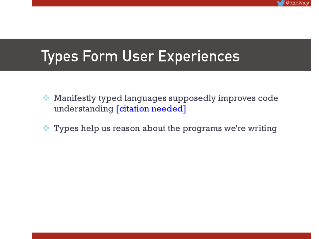 @chewxy Types Form User Experiences v Manife...