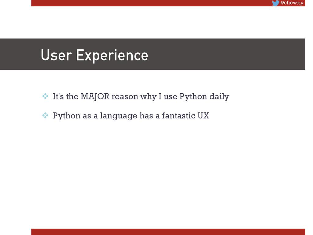 @chewxy User Experience v It's the MAJOR rea...