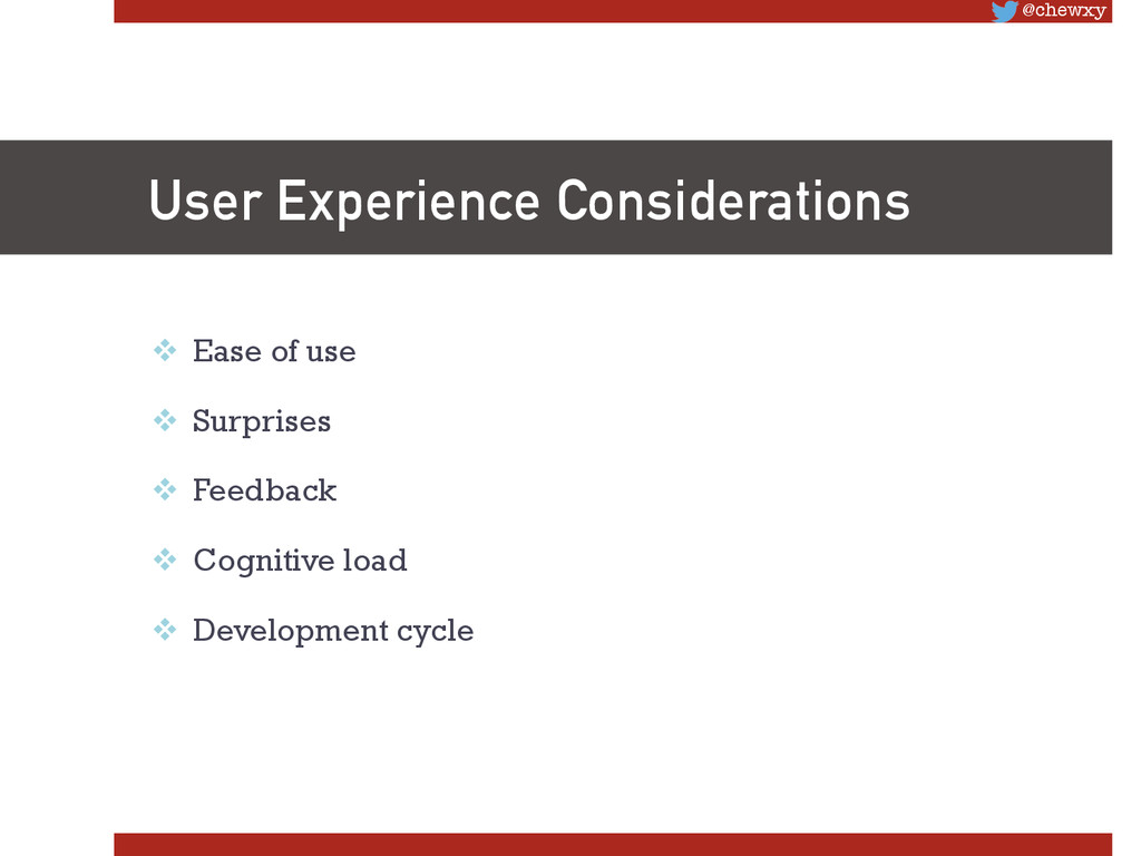 @chewxy User Experience Considerations v Eas...