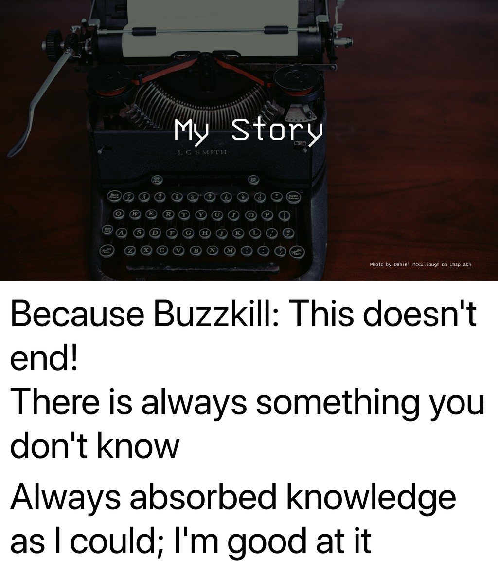 Because Buzzkill: This doesn't end! There is al...