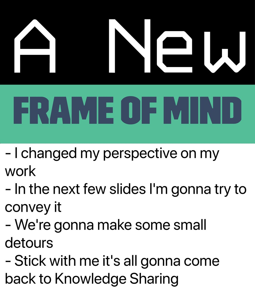 - I changed my perspective on my work - In the ...