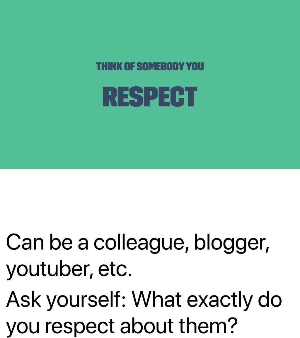 Can be a colleague, blogger, youtuber, etc. Ask...