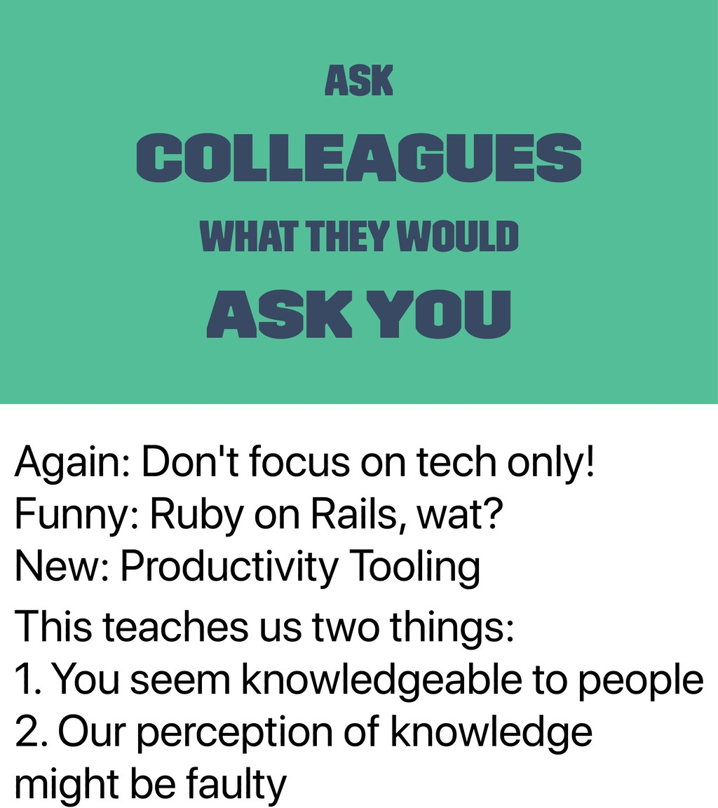 Again: Don't focus on tech only! Funny: Ruby on...