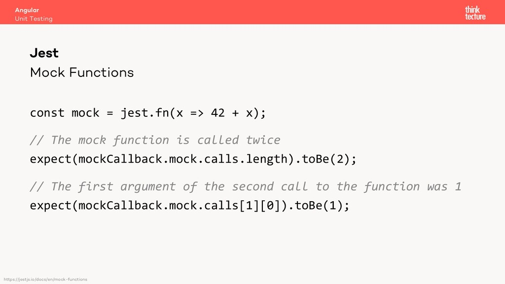 Mock Functions const mock = jest.fn(x => 42 + x...