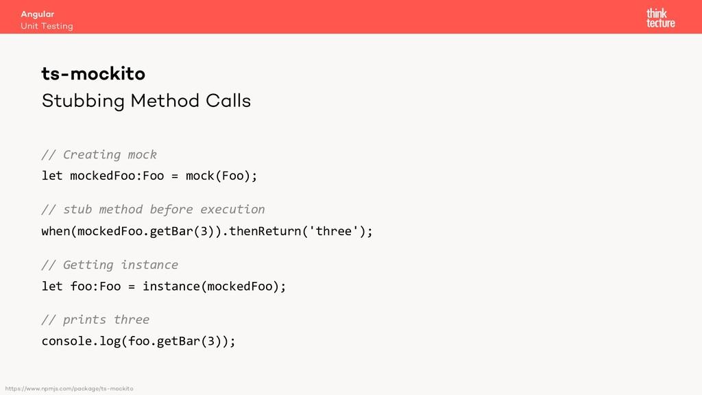 Stubbing Method Calls // Creating mock let mock...