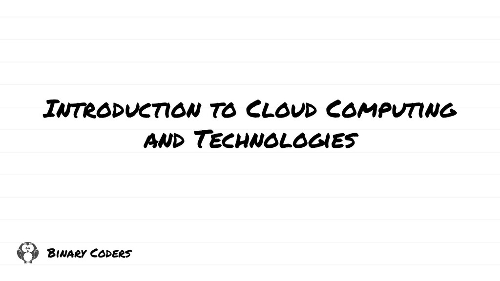 Introduction to Cloud Computing and Technologie...
