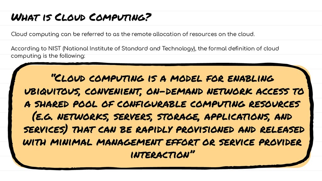 What is Cloud Computing? Cloud computing can be...