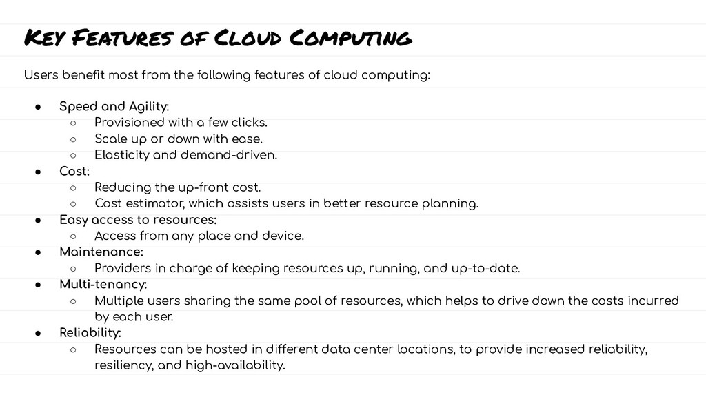 Key Features of Cloud Computing Users benefit mo...