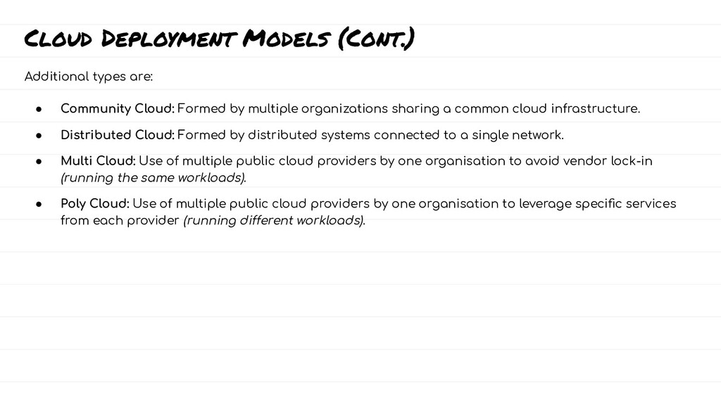 Cloud Deployment Models (Cont.) Additional type...