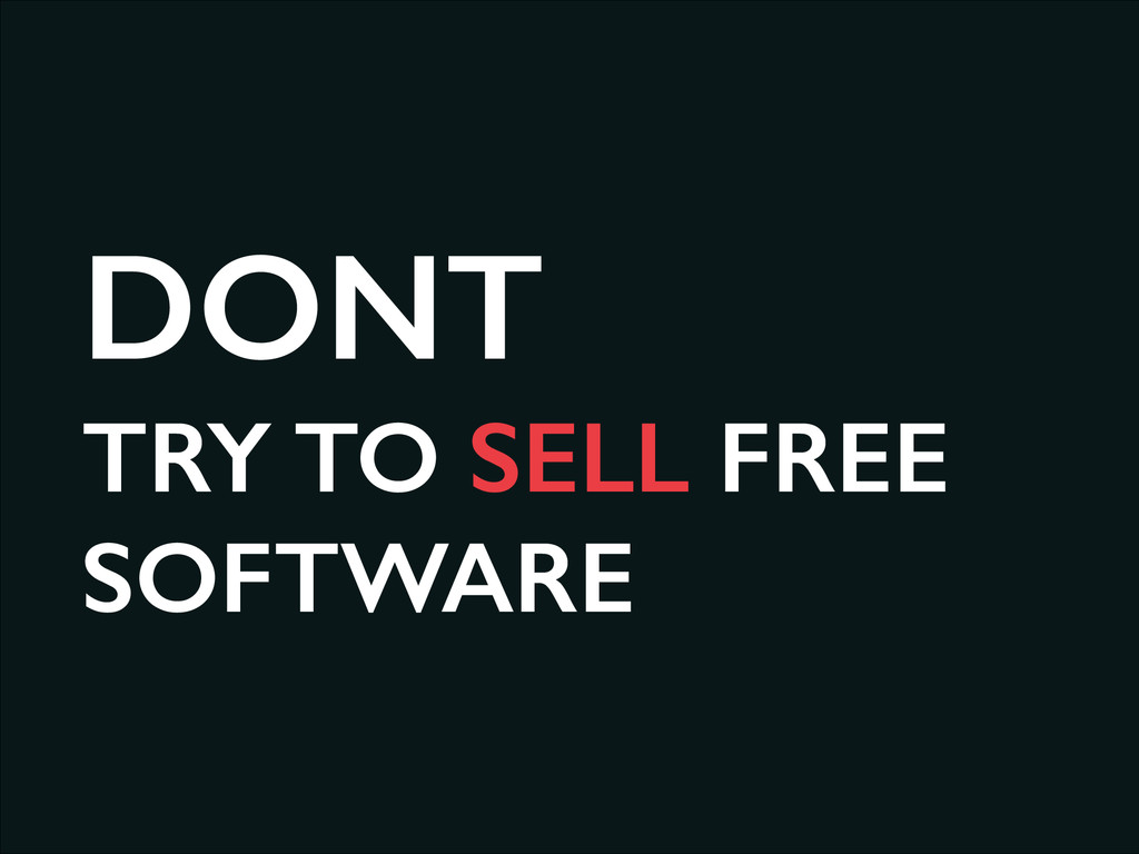 DONT TRY TO SELL FREE SOFTWARE