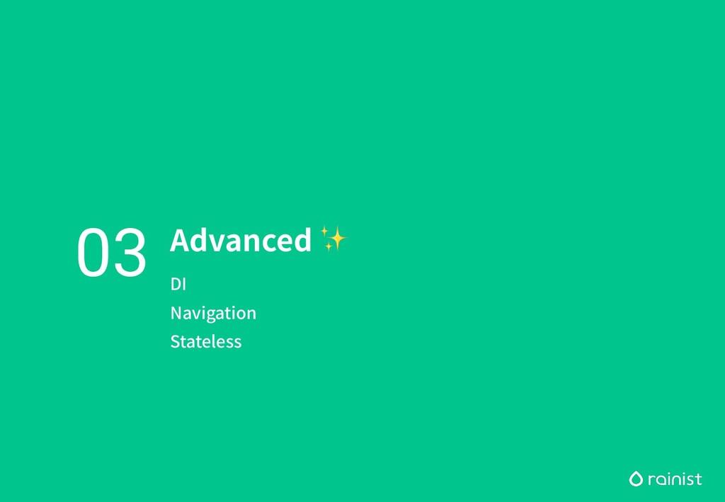 Advanced ✨ DI Navigation Stateless 03