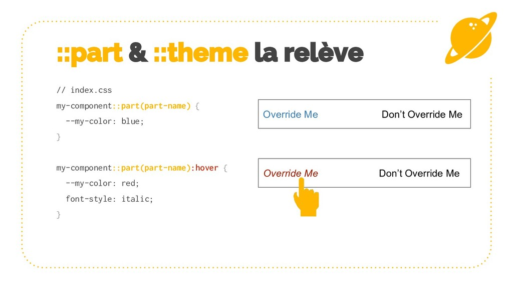 ::part & ::theme la relève // index.css my-comp...