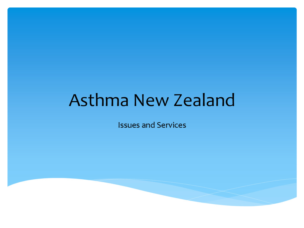 Asthma New Zealand Issues and Services