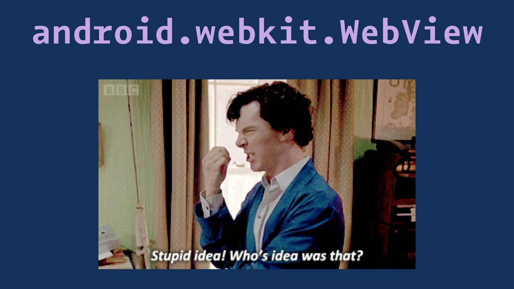 android.webkit.WebView