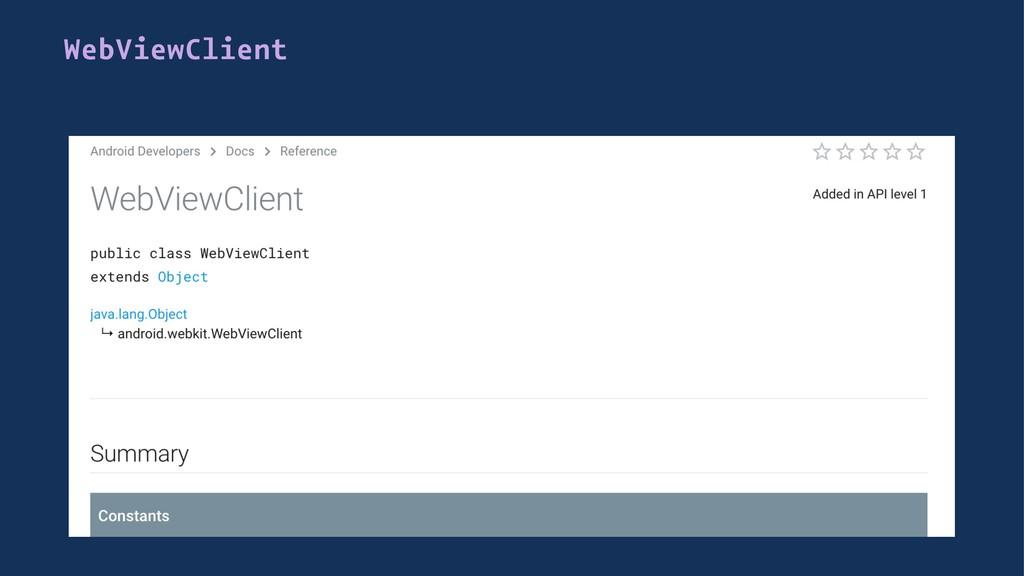 WebViewClient