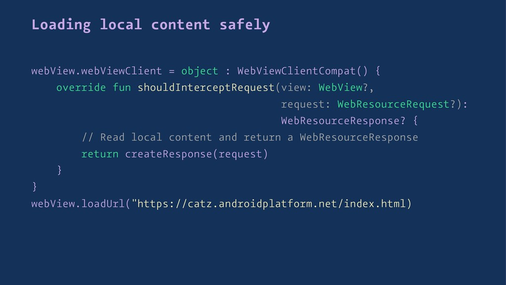 Loading local content safely webView.webViewCli...