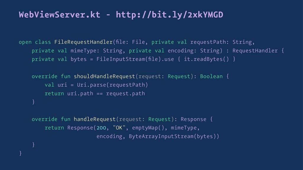 WebViewServer.kt - http://bit.ly/2xkYMGD open c...