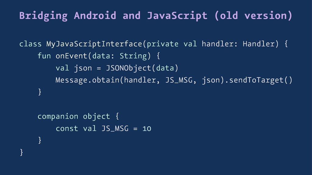 Bridging Android and JavaScript (old version) c...