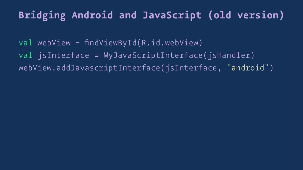Bridging Android and JavaScript (old version) v...