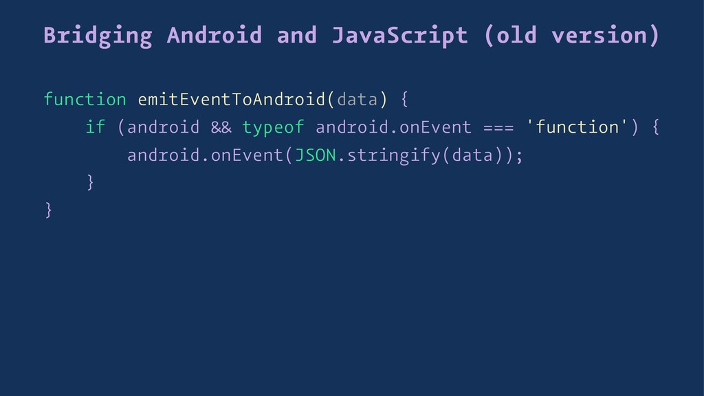 Bridging Android and JavaScript (old version) f...